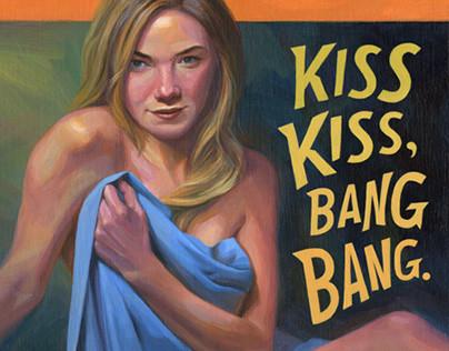 Kiss Kiss, Bang Bang.