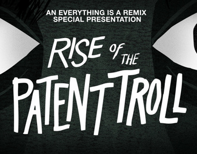 Rise of the Patent Troll