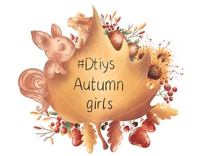 #Dtiys Autumn Girls