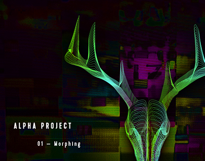 Alpha Project — Morphing