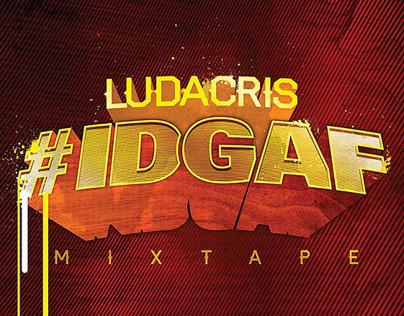 Ludacris: #IDGAF Fridays