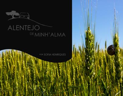 """""""Alentejo de Minh'Alma"""""""