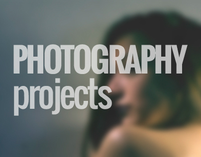 // PHOTOGRAPHY PROJECTS