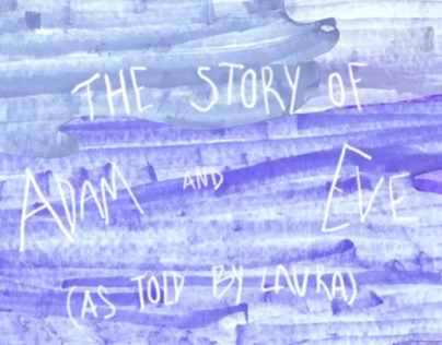 The Story of Adam and Eve (As Told by Laura)