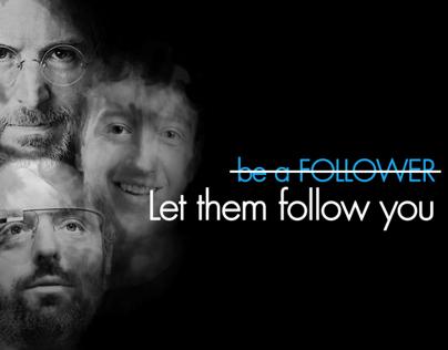 Let them follow you