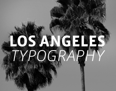 Los Angeles | Typography