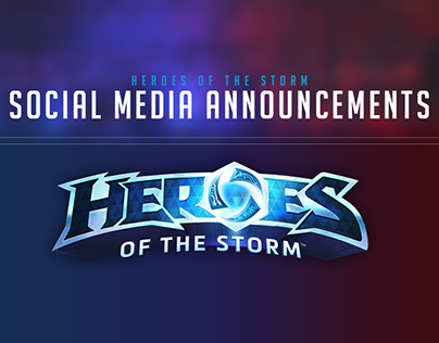 Social Media Announcements - Heroes of the Storm