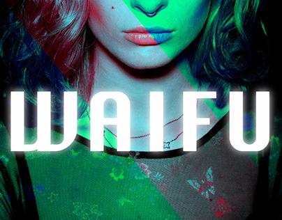 Waifu | Music Video