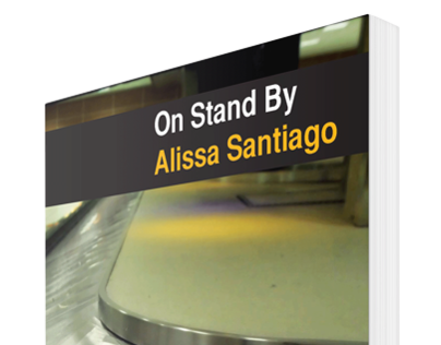 On Stand By - A Novel by Alissa Santiago