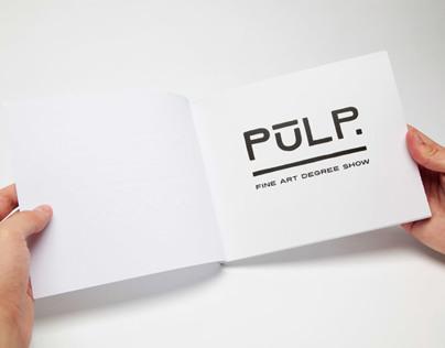 PULP 2014  - Catalogue Design