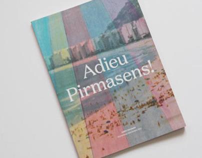 Adieu Pirmasens