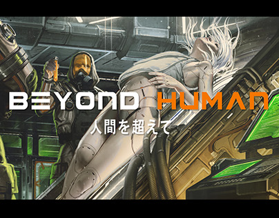 Beyond Human: The Experiment