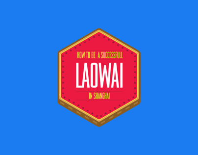 How to be a Successful Laowai in Shanghai