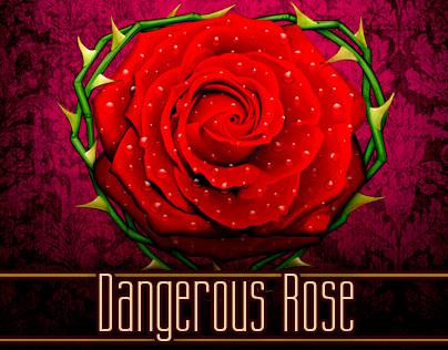 Dangerous Rose