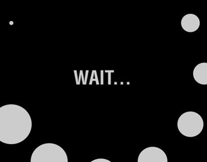 Wait...