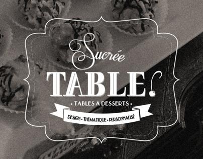 SUCRÉE TABLE!