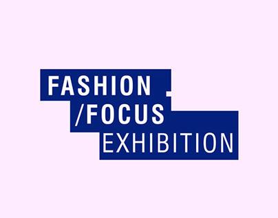 Fashion/Focus Exhibition