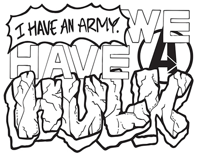 I Have An Army We Have A Hulk Typographic Design