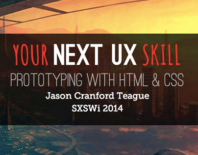 Your Next UX Skill: Prototyping with HTML & CSS
