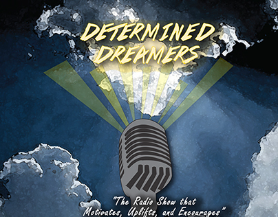 Determined Dreamers