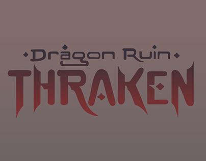Dragon Ruin: Thraken