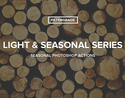 Light & Seasonal Series Photoshop Actions
