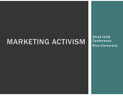 Marketing Activism | 2014 ICAS Conference