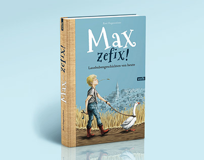 ILLUSTRATION OF »MAX ZEFIX!«