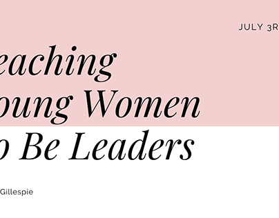 Teaching Young Women to Be Leaders