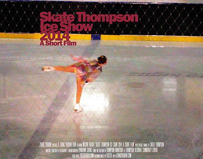 Skate Thompson Ice Show 2014: A Short Film