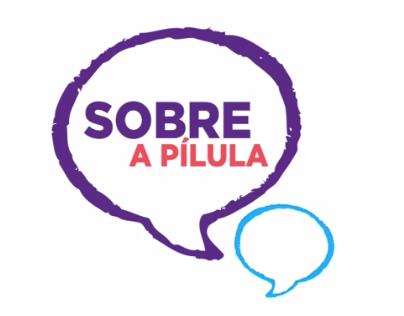 Sobre a Pílula- About the Pills