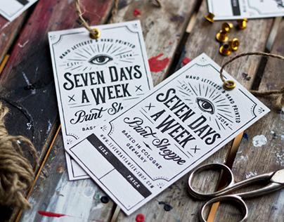 Seven Days A Week – Print Shoppe