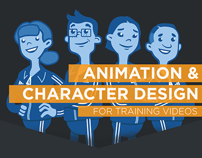 Animation & Character Design - For Training Videos