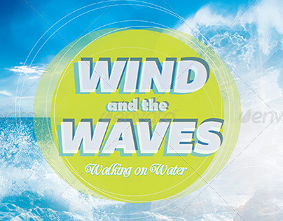 Wind and the Waves Church Flyer Invite Template