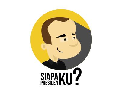 Siapa Presiden-Ku