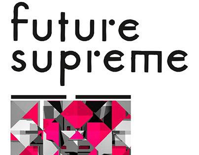 Future Supreme