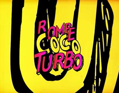 Rompe Coco Turbo Intro