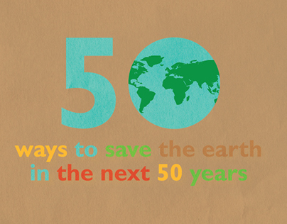 50 ways to save the world in next 50 years