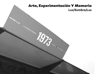 Arte, Experimentación y Memoria · Luz/Sombra/Luz