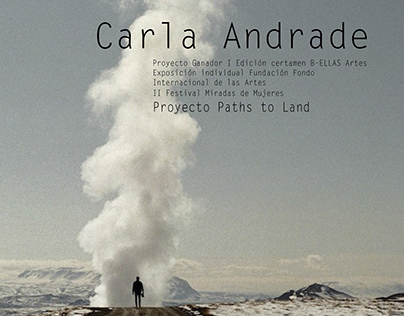 CATALOG PATHS TO LAND BY THE PHOTOGRAPHER CARLA ANDRADE