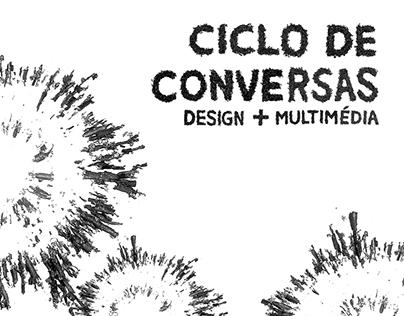 Ciclo de Conversas Design+Multimédia - identidade