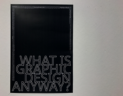 WHAT IS GRAPHIC DESIGN ANYWAY? // POSTER