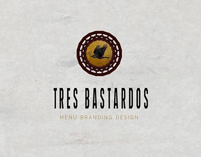 TRES BASTARDOS