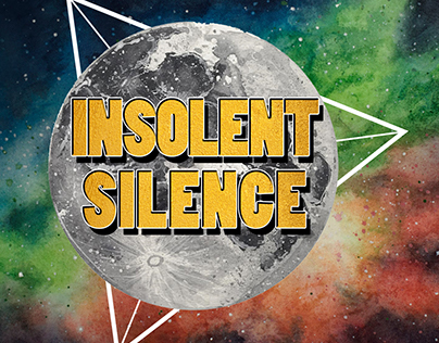 """Wallpaper for """"Insolent Silence"""" music project"""