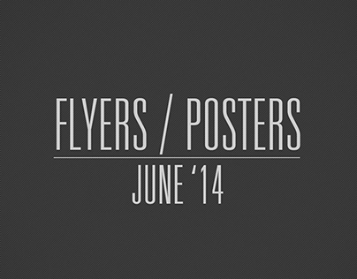 Flyers / Posters -  June '14