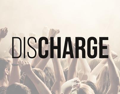 Discharge // Identity