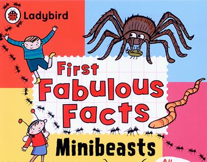 MINIBEASTS Ladybird First Fabulous Facts