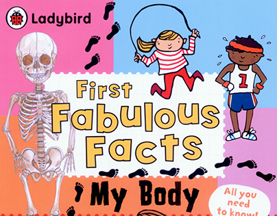 MY BODY Ladybird First Fabulous Facts