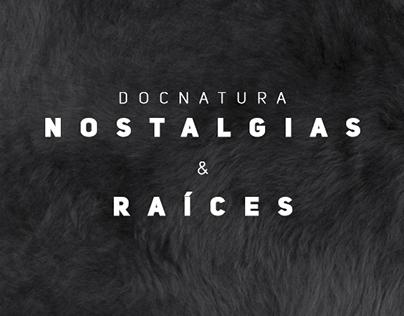 Docnatura/Nostalgias & Raíces
