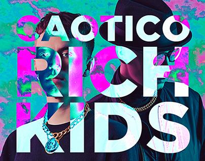 Cover art: Caotico - Rich Kids